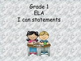 Grade 1 ELA I can statements for classroom