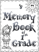 Grade 1 End of Year Memory Book!