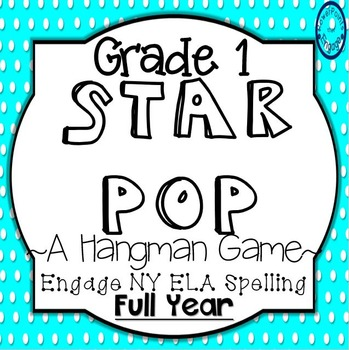 Grade 1 Engage NY Skills Full Year Spelling Star Pop