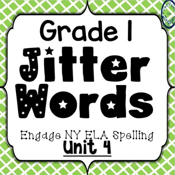 Grade 1 Engage NY Skills Unit 4 Spelling Jitter Words Game