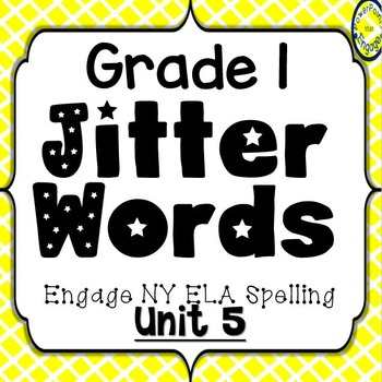 Grade 1 Engage NY Skills Unit 5 Spelling Jitter Words Game