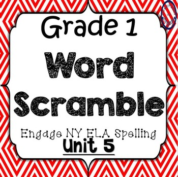 Grade 1 Engage NY Skills Unit 5 Spelling Word Scramble Game