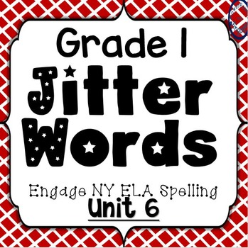 Grade 1 Engage NY Skills Unit 6 Spelling Jitter Words Game