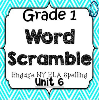 Grade 1 Engage NY Skills Unit 6 Spelling Word Scramble Game