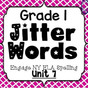 Grade 1 Engage NY Skills Unit 7 Spelling Jitter Words Game