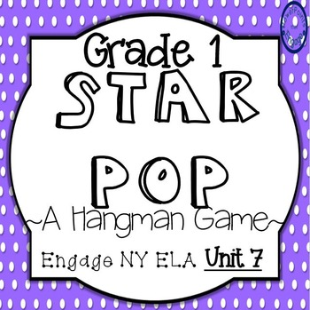 Grade 1 Engage NY Skills Unit 7 Spelling Star Pop