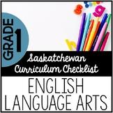 Grade 1 English Language Arts - Saskatchewan Curriculum Checklists