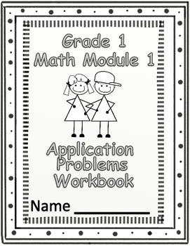 Grade 1 Math Module 1 Application Problems Student Workbook