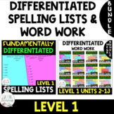 Grade 1 FUNdamentally Differentiated Spelling Lists& Activ