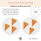 Grade 1- Fair Sharing/Fractions Google Slides Activity