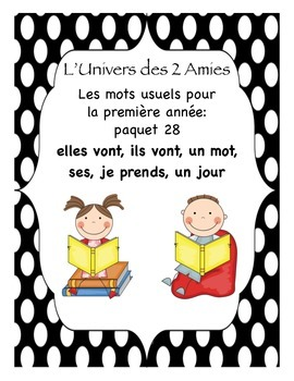 Grade 1 French Immersion Sight Word Package 28