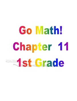 Grade 1 Go Math! Chapter 11 Lesson Plans (Based on School