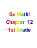 Grade 1 Go Math! Chapter 12 Lesson Plans (Based on School Year 2014-15 Edition)