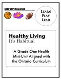 Grade 1 Good/Bad Habits Unit