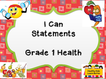Grade 1 Health I Can Statement Posters