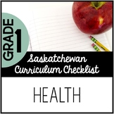 Grade 1 Health - Saskatchewan Curriculum Checklists