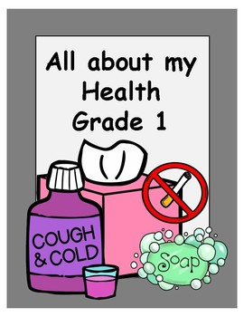 Grade 1 Health Unit