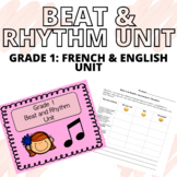 Grade 1 - MUSIC BEAT AND RHYTHM UNIT [FRENCH APPROPRIATE]