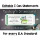 Common Core Standards I Can Statements for 1st Grade ELA