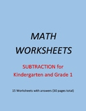 KINDERGARTEN & GRADE 1 - SUBTRACTION (15 Worksheets)