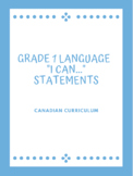 "Grade 1 Language ""I Can..."" Statements"