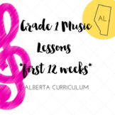 Grade 1 *MUSIC* Lesson Plans first 12 weeks  ALBERTA