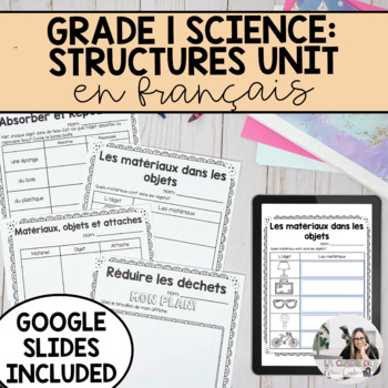 Grade 1 Materials, Objects and Everyday Structures / Les Structures (French)