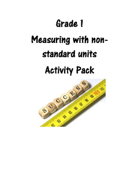 Grade 1 Measuring using non-standard units activity pack