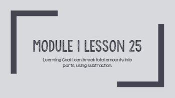 Interactive Eureka PPT: Grade 1 Module 1 Lesson 25