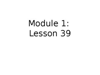 Grade 1 Module 1 Lesson 39