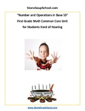 Grade 1 - Numbers and Operations in Base 10 - Students Hard of Hearing