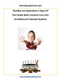 """Grade 1 - """"Numbers and Operations in Base 10"""" for Gifted and Talented"""