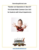 Grade 1 - Numbers and Operations in Base 10 for Students with Visual Impairments