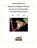 Grade 1 - Operations and Algebraic Thinking For Students Hard of Hearing