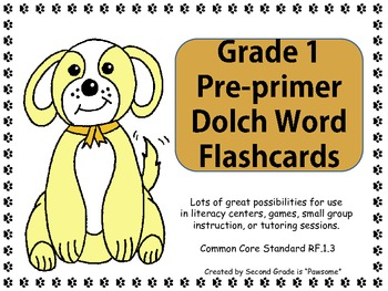"""Sight Words: Grade 1 Pre-primer """"Pawsome"""" Dolch Words Flashcards"""