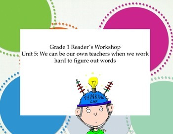 Grade 1 Reader's Workshop Unit 5:  We Can Be Our Own Teachers When ...
