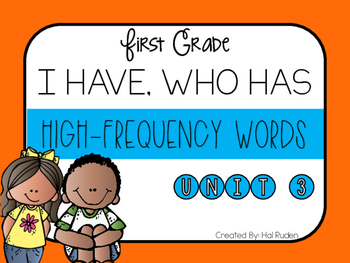 Grade 1 Reading Street High-Frequency I HAVE, WHO HAS Unit 3
