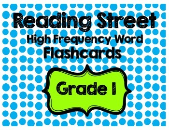 Grade 1 Reading Street High Frequency Word Flashcards