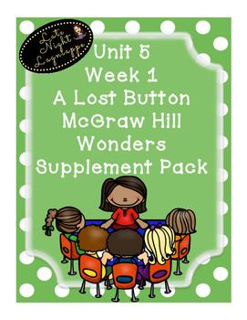Grade 1 Reading Wonders Unit 5 Week 1 A Lost Button