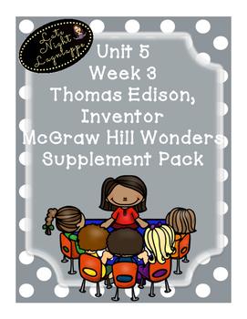 Grade 1 Reading Wonders Unit 5 Week 3 Thomas Edison, Inventor