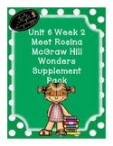 Grade 1 Reading Wonders Unit 6 Week 2 Meet Rosina