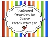 Grade 1- Reading and Comprehension Center- French Immersion