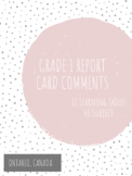 Grade 1 Report Card Comments - Learning Skills & All Subjects