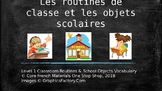 Grade 1 (SK Level 1) Core French Classroom Routines&Object