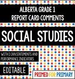 Grade 1 SOCIAL STUDIES RTR - Alberta Report Card Comments EDITABLE