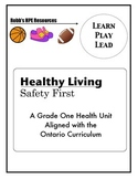 Grade 1 Safety Unit Ontario Curriculum