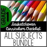 Grade 1 Saskatchewan Curriculum Checklist BUNDLE