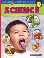 Grade 1 Science - Aligned to Alberta Curriculum (enhanced ebook)