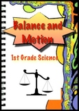 Balance and Motion - First Grade Science