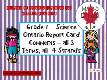 Grade 1 Science Report Card Comments, ALL 3 TERMS! - Ontar